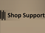 SHOP SUPPORT